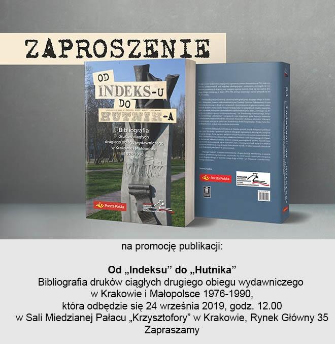 """Zaproszenie na promocję publikacji: """"Indeksu"""" do """"Hutnika"""""""